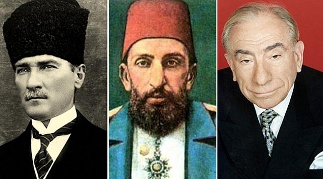 Abdülhamid'mi? Atatürk mü? Türkeş mi?