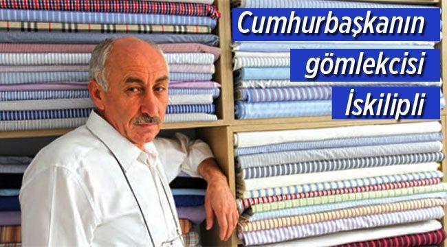 Başbakan'ın gömlekcisi İskilipli