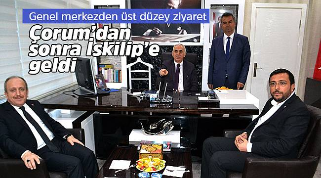 Ak Parti Genel Başkan Yardımcısı İskilip'e geldi