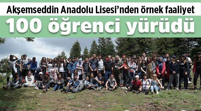 Akşemseddin Lisesi 100 öğrenci ile doğa yürüyüşü yaptı