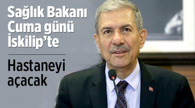 Sağlık Bakanı Demircan Cuma günü İskilip'e geliyor