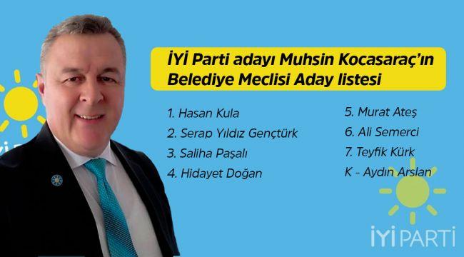 İşte Muhsin Kocasaraç'ın belediye meclis adayları
