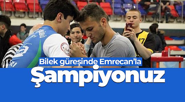 İskilipli Emrecan Kül bilek güreşinde Türkiye birincisi