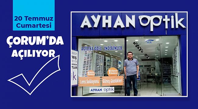 Ayhan Optik Mağazası açılıyor