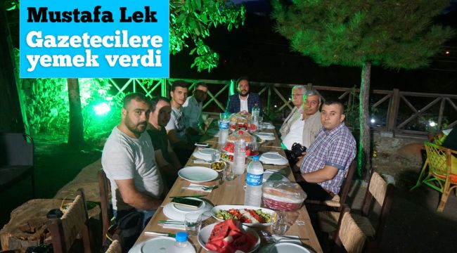 Ak Parti İlçe Başkanı Lek gazetecilerle bir araya geldi